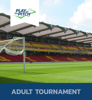 Watford Football Club Adult Tournament